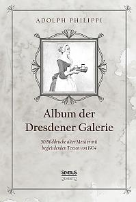 Album der Dresdner Galerie