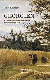 Georgien. Eine sozialdemokratische Bauernrepublik