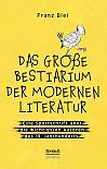 Das große Bestiarium der modernen Literatur