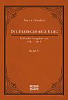 Der Dreißigjährige Krieg. Politische Ereignisse von 1632-1648. Band 5