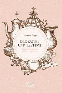 Der Kaffee- und Teetisch