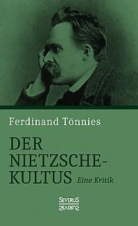 Der Nietzsche-Kultus