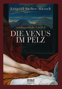 Autobiographische Schrift und die Venus im Pelz