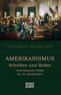 Amerikanismus – Schriften und Reden