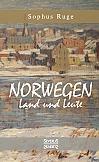 Norwegen. Land und Leute