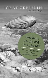 """""""Graf Zeppelin"""" – Eine Reise um die Welt im Luftschiff"""