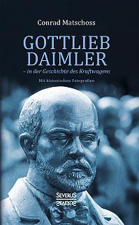 Gottlieb Daimler – in der Geschichte des Kraftwagens