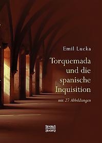 Torquemada und die spanische Inquisition